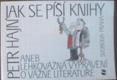 Petr Hajin - Jak se píší knihy