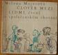 Milena Majorová - Člověk mezi lidmi