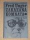 Fred Unger - Zakázaná komnata