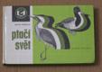 Alois Mikula - Ptačí svět