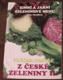 Pavla Momčilová - Vaříme pestře z české zeleniny II