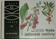 Naše jedovaté rostliny