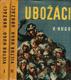Ubožáci, Viktor Hugo I, II. díl, 1961, př. Marie Majerová