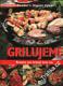 Grilujeme - recepty pro krásný letní čas, Reader´s Digest Výběr, 2009
