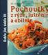 Pochoutky z rýže, luštěnin a obilnin, Reader´s Digest Výběr, 2009