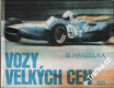 Vozy velkých cen / Boleslav Hanzelka, 1974