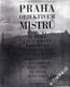 Praha objektivem Mistrů / Brok, Ehm, Feyfar, Funke...