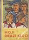 Moji drazí kluci / Lev Kassil, 1953