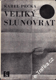 Veliký slunovrat / Karel Pecka, 1968