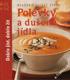 Polévky a dušená jídla, Reader´s Digest Výběr, 2007