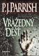 Vražedný déšť / P.J.Parrish, 2006