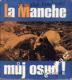La Manche, můj osud / František Venclovský, 1974