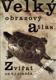 Velký obrazový atlas zvířat / Dr. V.J.Staněk, 1965