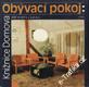 Obývací pokoj / Jiří Bárta a kolektiv, 1987
