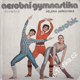 Aerobní gymnastika, aerobic / Helena Jarkovská, 1985