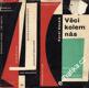 Věci kolem nás a socialistický životní sloh / Karel Honzík, 1961