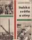 Italská světla a stíny / Antonín Kostka, 1962
