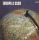 Evropa a SSSR / Ivan Bičík, Jaroslav Čech, 1983