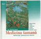 Medicína šamanů