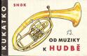 Kukátko - Od muziky k hudbě