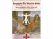 Poselství Da Vinciho kódu - rozluštění tajemství : Marie Magdaléna, Ježíš a jejich děti, velké tajemství templářů, Svatý grál