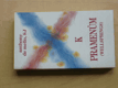 K pramenům (1996) Kniha duchovních cvičení