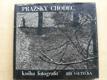 Pražský chodec - kniha fotografií (1978)