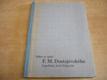Výbor ze spisů F. M. Dostojevského