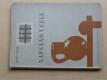 Napsáno v cele - Básně (1945) psáno ve věznici v Norimberku 1944