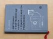 Kummer - Zisťovanie a odstraňovanie porúch v tranzistorových prijímačoch