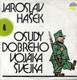 LP - Jaroslav Hašek - Osudy dobrého vojáka Švejka 4