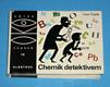 OKO - 15 : Chemik detektívem