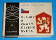 OKO - 44 : Vlajky a znaky celého světa