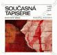Současná tapisérie (soudobé české umění)