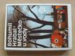 Městečko u vody (1982) Postřižiny, Krasosmutnění, Harlekýnovy milióny
