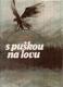 S puškou na lovu - Valerian Pravduchin