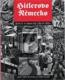 Hitlerovo Německo  / Život v období Třetí říše