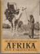 Afrika snů a skutečností I. - III. díl