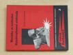 Novinky ve svařování - Vysokovýkonné elektrody (1961)