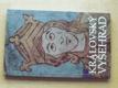 Královský Vyšehrad (1992) Sborník příspěvků k 900 výročí umrtí prvního českého krále Vratislava II.