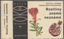 Edice OKO (sv. 28): Rostliny známé neznámé