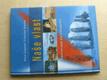 Naše vlast - Ilustrovaná encyklopedie (2003)