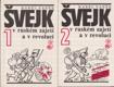 ŠVEJK V RUSKÉM ZAJETÍ A V REVOLUCI - 2 SVAZKY