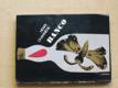 Banco (pokračování Motýlek)