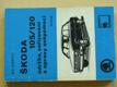 Škoda 105/120 údržba, seřizování, opravy svépomocí (1982)