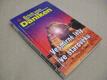 Däniken Erich VESMÍRNÉ LETY VE STAROVĚKU 1997