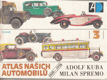 Atlas našich automobilů. [Díl] 3., 1929-1936