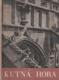 Kutná Hora v památkách sedmi století