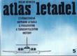 ATLAS LETADEL ČTYŘMOTOROVÁ DOPRAV. LETADLA S PROUDOVÝMI A TURBOVRTULOVÝMI MOTORY