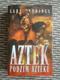 Aztek - Podzim Aztéků